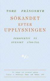 bokomslag Sökandet efter upplysningen : perspektiv på svenskt 1700-tal