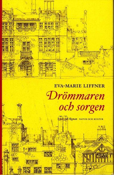 bokomslag Drömmaren och sorgen