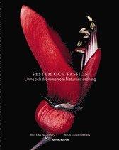 bokomslag System och passion : Linné och drömmen om naturens ordning