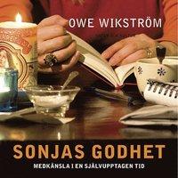 bokomslag Sonjas godhet : medkänsla i en självupptagen tid