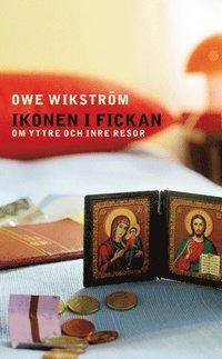 bokomslag Ikonen i fickan : om yttre och inre resor
