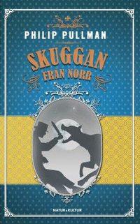 bokomslag Skuggan från norr
