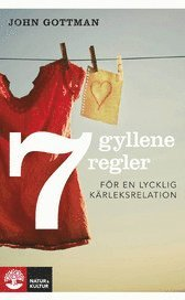 bokomslag Sju gyllene regler för en lycklig kärleksrelation
