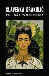 bokomslag Till sängs med Frida