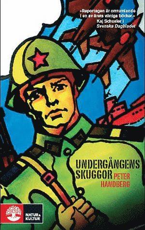 bokomslag Undergångens skuggor : missiler och möten