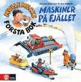 bokomslag Mulle Mecks första bok : maskiner på fjället