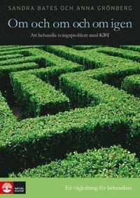 bokomslag Om och om och om igen : att behandla tvångsproblem med KBT