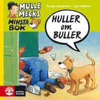 bokomslag Mulle Mecks minsta bok : huller om buller