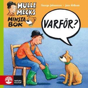 bokomslag Mulle Mecks minsta bok : varför?