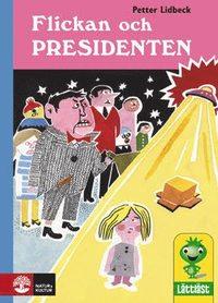 bokomslag Flickan och presidenten
