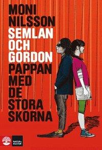 bokomslag Semlan och Gordon : pappan med de stora skorna