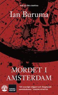 bokomslag Mordet i Amsterdam : Theo van Goghs död och toleransens gränser