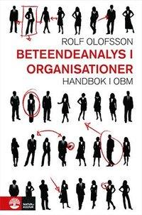 bokomslag Beteendeanalys i organisationer : handbok i OBM