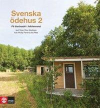 bokomslag Svenska ödehus 2 : på återbesök i folkhemmet