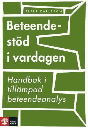 bokomslag Beteendestöd i vardagen : handbok i tillämpad beteendeanalys