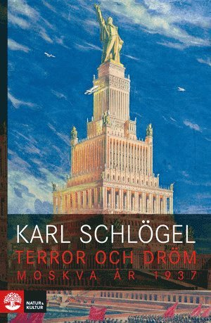 bokomslag Terror och dröm : Moskva år 1937