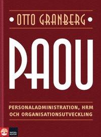 bokomslag PAOU : personaladministration, HRM och organisationsutveckling