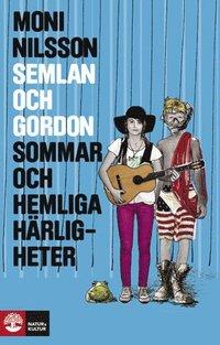 bokomslag Semlan och Gordon : sommar och hemliga härligheter