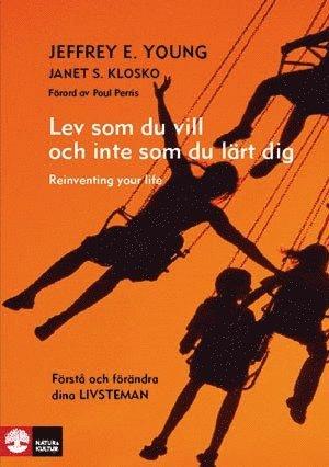 bokomslag Lev som du vill och inte som du lärt dig