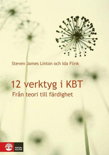 bokomslag 12 verktyg i KBT : från teori till färdighet