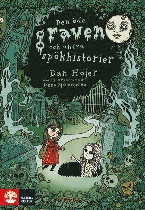 bokomslag Den öde graven och andra spökhistorier