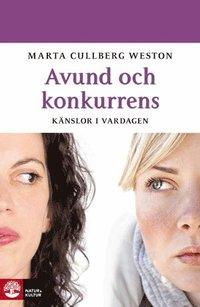 bokomslag Avund och konkurrens : känslor i vardagen