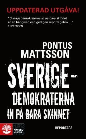 bokomslag Sverigedemokraterna in på bara skinnet : reportage