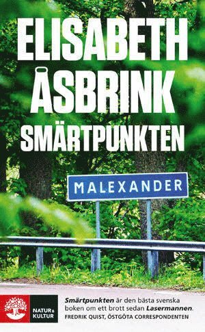 bokomslag Smärtpunkten : Lars Norén, pjäsen Sju tre och morden i Malexander