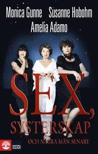 bokomslag Sex, systerskap och några män senare