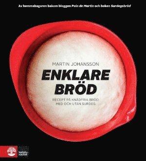 bokomslag Enklare bröd : recept på knådfria bröd med och utan surdeg