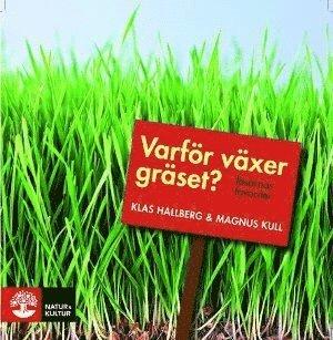 bokomslag Varför växer gräset? : läsarnas favoriter