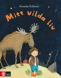 bokomslag Mitt vilda liv