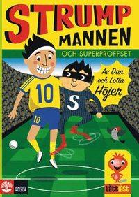 bokomslag Strumpmannen och superproffset Lättläst