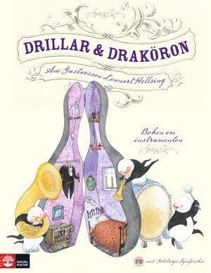 bokomslag Drillar och draköron : Boken om instrumenten