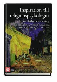 bokomslag Inspiration till religionspsykologin: kultur, hälsa och mening
