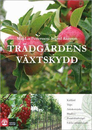 bokomslag Trädgårdens växtskydd