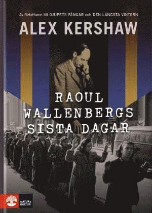 bokomslag Raoul Wallenbergs sista dagar