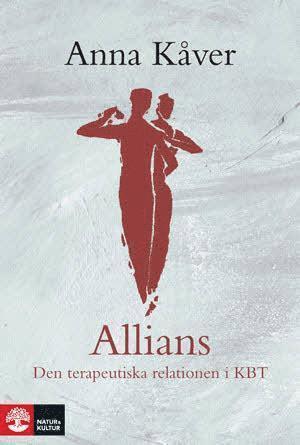 bokomslag Allians - Den terapeutiska relationen i KBT