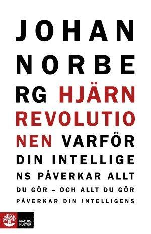 bokomslag Hjärnrevolutionen : Varför din intelligens påverkar allt du gör - och allt