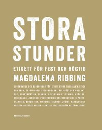 bokomslag Stora stunder : Etikett för fest och högtid