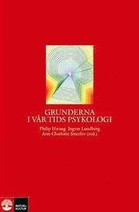 bokomslag Grunderna i vår tids psykologi