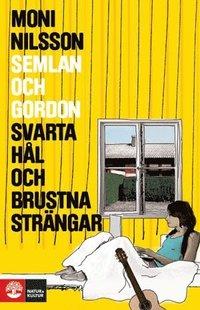 bokomslag Semlan och Gordon : svarta hål och brustna strängar