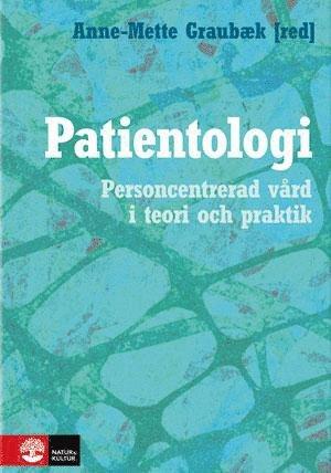 bokomslag Patientologi : personcentrerad vård i teori och praktik