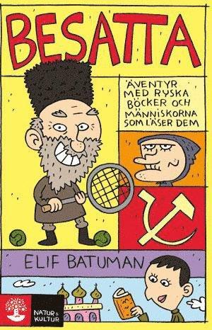 bokomslag Besatta : äventyr med ryska böcker och människorna som läser dem