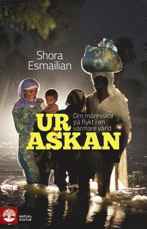 bokomslag Ur askan : om människor på flykt i en varmare värld