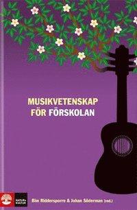 bokomslag Musikvetenskap för förskolan