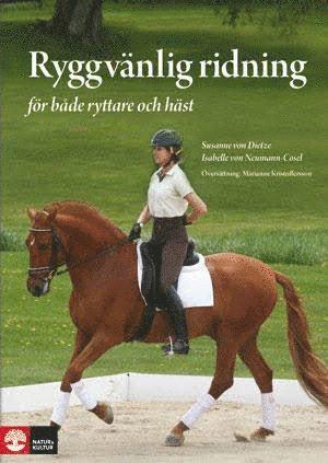 bokomslag Ryggvänlig ridning : för både ryttare och häst - skona-skydda-stärka