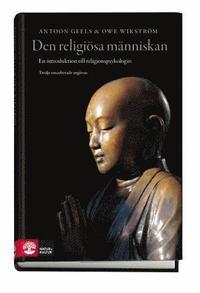 bokomslag Den religiösa människan : en introduktion till religionspsykologin