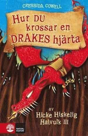 bokomslag Hur du krossar en drakes hjärta