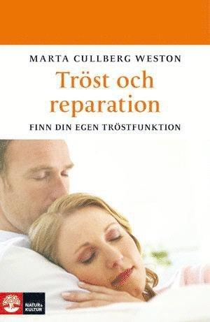 bokomslag Tröst och reparation : finn din egen tröstfunktion